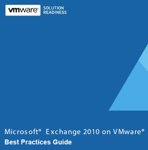 Microsoft Exchange 2010 on VMware Best Practices Guide