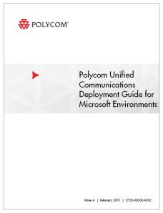 Polycom Unified Communications Deployment Guide for Microsoft Environments